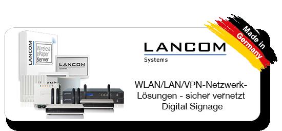 Lancom - WLAN/LAN/VPN-Netzwerk-Lösungen und DigitalSignage